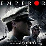 Alex Heffes Emperor (Original Motion Picture Soundtrack)