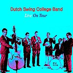 Dutch Swing College Band Live On Tour