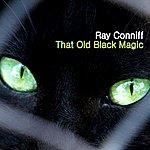 Ray Conniff That Old Black Magic