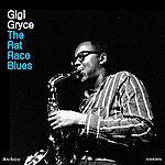 Gigi Gryce The Rat Race Blues