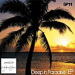 Smoove Deep In Paradise Ep