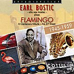 Earl Bostic Flamingo: A Centenary Tribute - His 27 Finest, 1945 - 1959