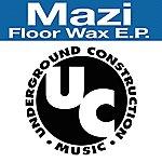 Mazi Floor Wax Ep