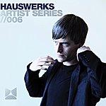 Hauswerks Artist Series Volume 6