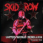 Skid Row United World Rebellion - Chapter One