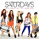 The Saturdays What About Us (Single)