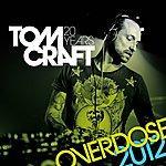 Tomcraft Overdose 2012
