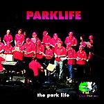 Parklife The Park Life