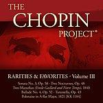 Arthur Greene Chopin Project: Rarities & Favorites, Volume 3