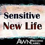 Sensitive New Life