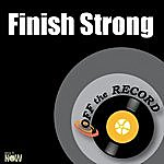 Off The Record Finish Strong - Single