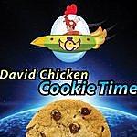 David Chicken Cookie Time