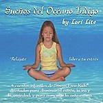 Lori Lite Sueños Del Océano Índigo: 4 Cuentos Infantiles De Stress Free Kids©