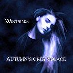 Autumn's Grey Solace Winterrim (An Introduction)