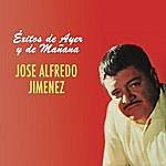 José Alfredo Jiménez Éxitos De Ayer Y Mañana