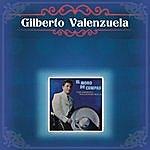 Gilberto Valenzuela Gilberto Valenzuela