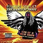 "Swayz Superior Conflict (""Era Of A New Dawn"" Official Novel Soundtrack)"