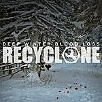 Recyclone Deep Winter Blood Loss