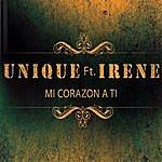 Unique Mi Corazon A Ti (Feat. Irene)