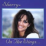 Sherry On The Wings...