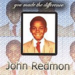John Redmon You Made The Difference