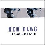 Red Flag The Eagle And Child