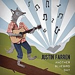 Justin Farren Another Bluebird Day