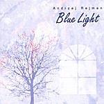 Andrzej Rejman Blue Light