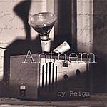 Reign Anthem