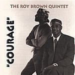 Roy Brown Courage