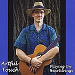 Artful Touch Playing On Heartstrings