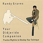 Randy Graves Your Didjeridu Companion