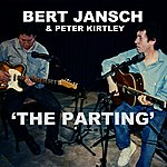 "Bert Jansch The Parting (From The Film ""Acoustic Routes"")"