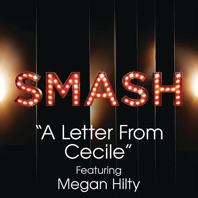 A Letter From Cecile (Smash Cast Version Feat. Megan Hilty)