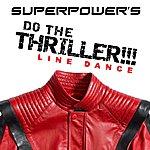 SuperPower Do The Thriller!!!