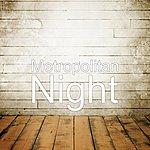 Metropolitan Night