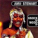 Amii Stewart Knock On Wood Ep
