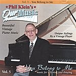 Phil Klein You Belong To Me