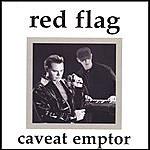 Red Flag Caveat Emptor