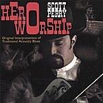 Scott Perry Hero Worship