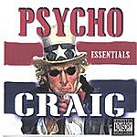 Psycho Craig Essentials