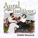 Chris Vallillo Aural Traditions