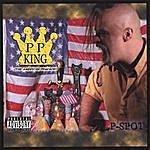 P-Spot P.P.King(The American Pharaoh)