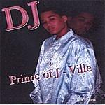 DJ Prince Of J-Ville