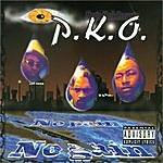 P.K.O. No Pain No Gain