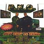 P.K.O. Ain't Went No Where