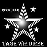 RockStar Tage Wie Diese