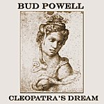 Bud Powell Cleopatra's Dream