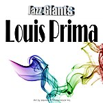 Louis Prima Jazz Giants: Louis Prima