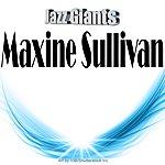 Maxine Sullivan Jazz Giants: Maxine Sullivan
